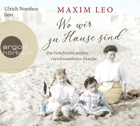 Wo wir zu Hause sind - Maxim Leo