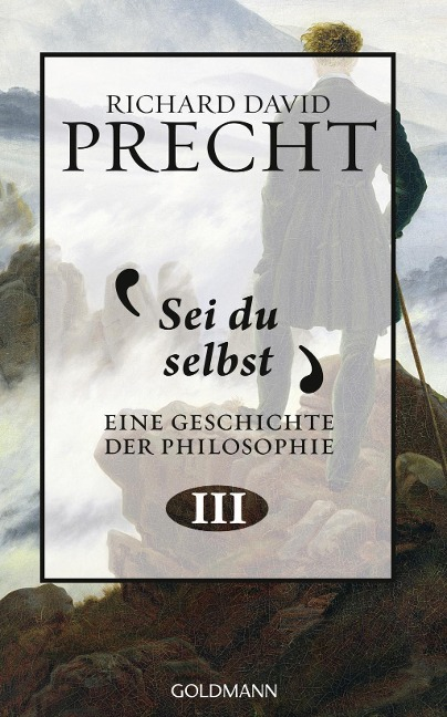 Sei du selbst - Richard David Precht