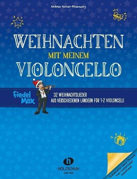 Weihnachten mit meinem Violoncello - Andrea Holzer-Rhomberg