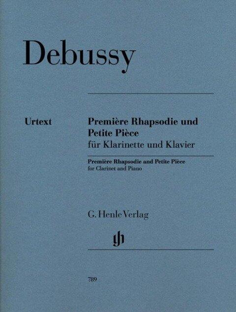 Première Rhapsodie und Petite Pièce - Claude Debussy
