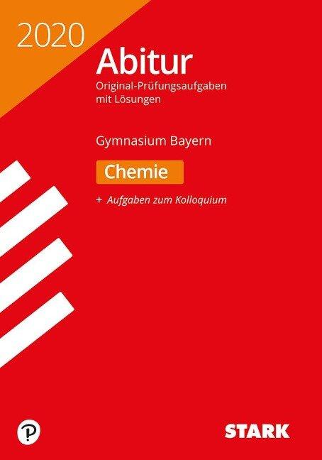 STARK Abiturprüfung Bayern 2020 - Chemie -