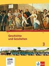 Geschichte und Geschehen. Schülerbuch 3 mit CD-ROM. Ausgabe für Hessen -