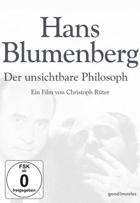 Hans Blumenberg - Der unsichtbare Philosoph -