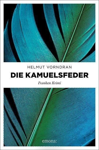 Die Kamuelsfeder - Helmut Vorndran