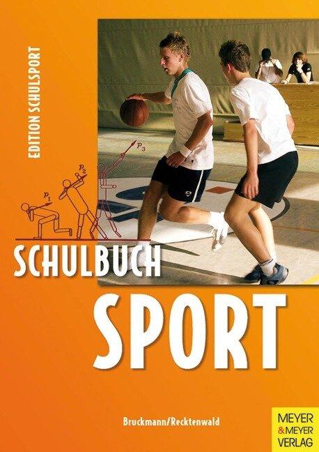 Schulbuch Sport - Klaus Bruckmann, Heinz-Dieter Recktenwald