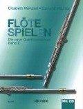 Flöte spielen E - Edmund Wächter, Elisabeth Weinzierl-Wächter
