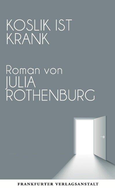 Koslik ist krank - Julia Rothenburg