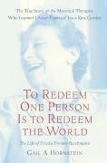 To Redeem One Person Is to Redeem the World - Gail A. Hornstein