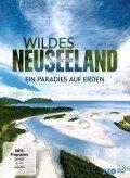 Wildes Neuseeland - Ein Paradies auf Erden -