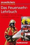 Das Feuerwehr-Lehrbuch -