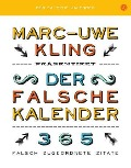Der falsche Kalender - Marc-Uwe Kling