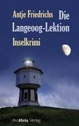 Die Langeoog-Lektion - Antje Friedrichs
