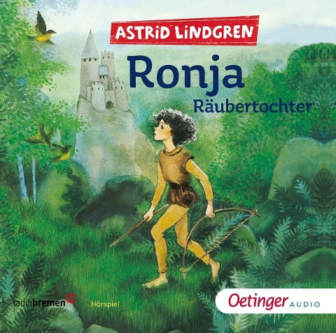 Ronja Räubertochter. 2 CDs - Astrid Lindgren
