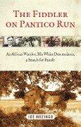 The Fiddler on Pantico Run - Joe Mozingo
