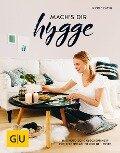 mach's dir hygge - Nicole Zweig