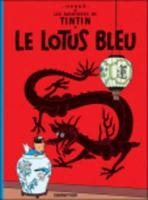Les Aventures de Tintin. Le Lotus bleu - Herge