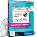 WordPress-Themes entwickeln und gestalten - Jonas Hellwig