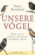 Unsere Vögel - Peter Berthold