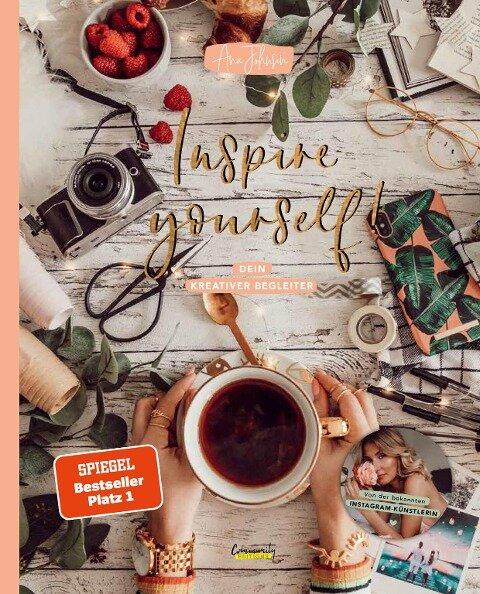 Inspire yourself! Dein kreativer Begleiter - Ana Johnson