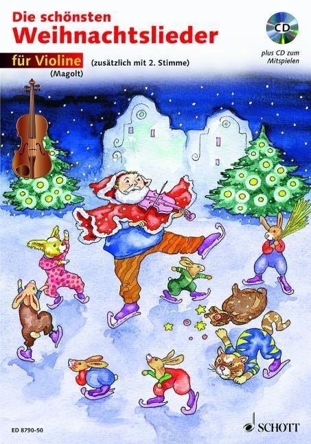 Die schönsten Weihnachtslieder für Violine. Mit CD - Hans Magolt, Marianne Magolt
