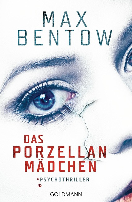 Das Porzellanmädchen - Max Bentow