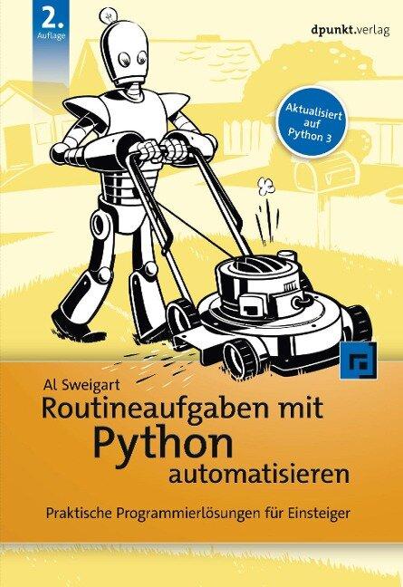Routineaufgaben mit Python automatisieren - Al Sweigart