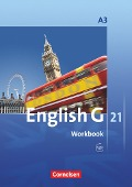English G 21. Ausgabe A 3. Workbook mit CD -