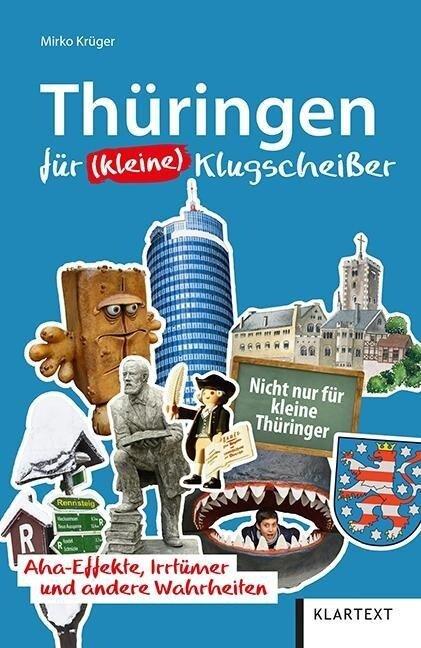 Thüringen für (kleine) Klugscheißer