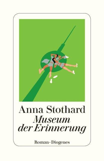Museum der Erinnerung - Anna Stothard