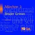 Märchen 2 - Jakob Grimm, Wilhelm Grimm
