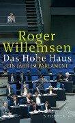 Das Hohe Haus - Roger Willemsen