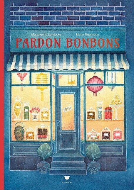 Pardon Bonbons - Marjaleena Lembcke