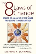 The 8 Laws of Change - Stephan A. Schwartz