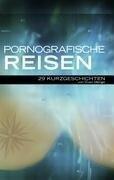 Pornografische Reisen - Sven Menge