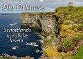 Die Orkneys - Schottlands nördliche Inseln (Wandkalender 2018 DIN A3 quer) - Leon Uppena (GDT)