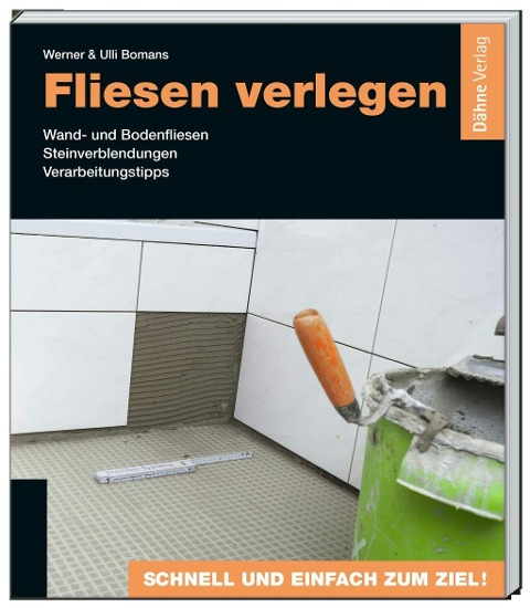 Fliesen verlegen - Werner Bomans, Ulli Bomans