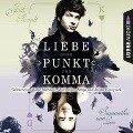 Liebe ohne Punkt und Komma - Teil 2 - Jodi Picoult, Samantha van Leer