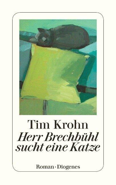 Herr Brechbühl sucht eine Katze - Tim Krohn