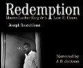 Redemption: Martin Luther King Jr.'s Last 31 Hours - Joseph Rosenbloom
