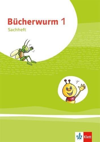 Bücherwurm Sachunterricht 1. Ausgabe für Brandenburg, Mecklenburg-Vorpommern, Sachsen-Anhalt und Thüringen -