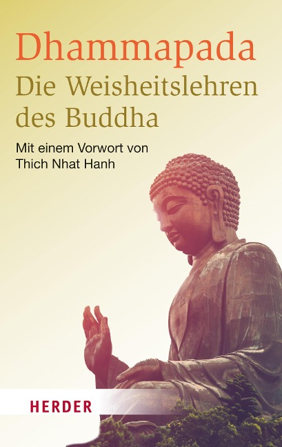Dhammapada - Die Weisheitslehren des Buddha - Buddha