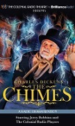 Charles Dickens' the Chimes: A Radio Dramatization - Charles Dickens
