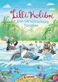 Lilli Kolibri - Das verwunschene Paradies - Nina Petrick