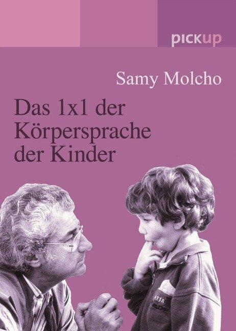 Das 1x1 der Körpersprache der Kinder - Samy Molcho