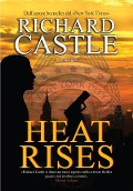 Heat Rises - Richard Castle