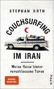 Couchsurfing im Iran - Stephan Orth