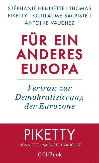 Für ein anderes Europa - Stéphanie Hennette, Thomas Piketty, Guillaume Sacriste, Antoine Vauchez