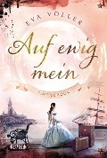Auf ewig mein - Eva Völler