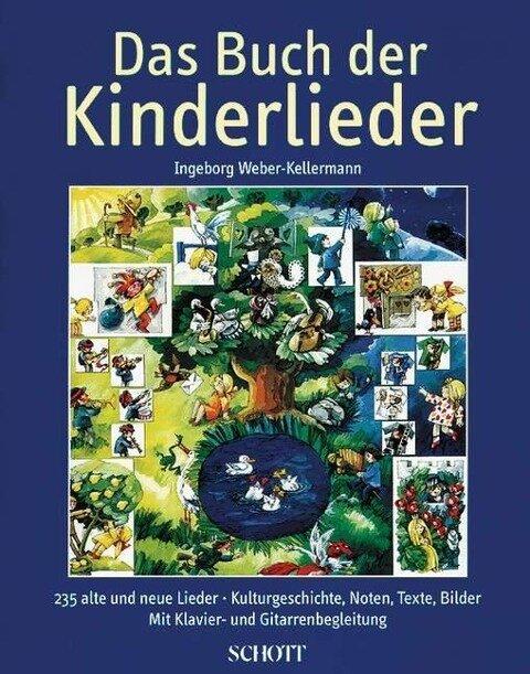 Das Buch der Kinderlieder - Ingeborg Weber-Kellermann
