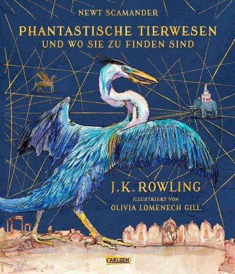 Phantastische Tierwesen und wo sie zu finden sind (vierfarbig illustrierte Schmuckausgabe) - J. K. Rowling